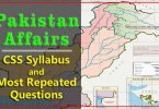 Pakistan Affairs | CSS Syllabus and Most Repeated Questions