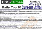 Daily Top-10 Current Affairs MCQs / News (January 21, 2021) for CSS, PMS