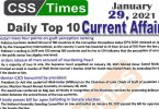 Daily Top-10 Current Affairs MCQs / News (January 29, 2021) for CSS, PMS