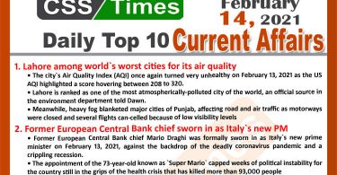 Daily Top-10 Current Affairs MCQs / News (February 14, 2021) for CSS, PMS