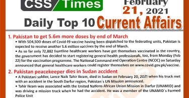 Daily Top-10 Current Affairs MCQs / News (February 21, 2021) for CSS, PMS