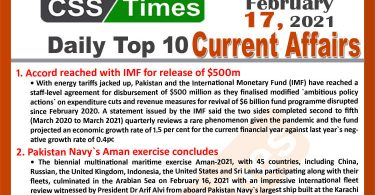Daily Top-10 Current Affairs MCQs / News (February 17, 2021) for CSS, PMS