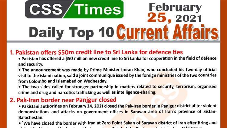 Daily Top-10 Current Affairs MCQs / News (February 25, 2021) for CSS, PMS