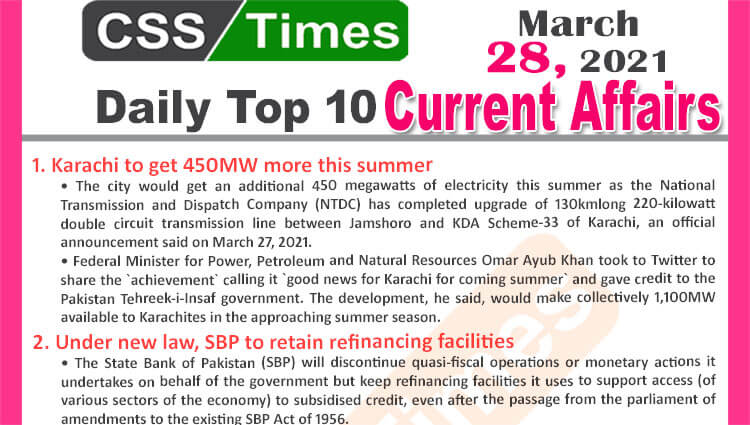 Daily Top-10 Current Affairs MCQs / News (March 28, 2021) for CSS, PMS