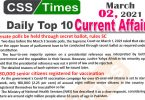 Daily Top-10 Current Affairs MCQs / News (March 01, 2021) for CSS, PMS