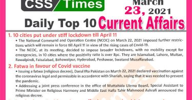 Daily Top-10 Current Affairs MCQs / News (March 23, 2021) for CSS, PMS