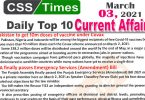 Daily Top-10 Current Affairs MCQs / News (March 03, 2021) for CSS, PMS