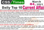 Daily Top-10 Current Affairs MCQs / News (March 04, 2021) for CSS, PMS
