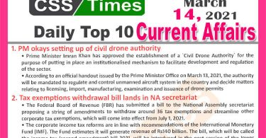 Daily Top-10 Current Affairs MCQs / News (March 14, 2021) for CSS, PMS
