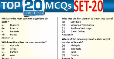 Daily Top-20 MCQs for CSS, PMS, PCS, FPSC (Set-20)
