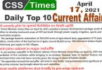 Daily Top-10 Current Affairs MCQs / News (April 17, 2021) for CSS, PMS