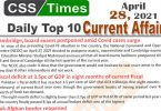 Daily Top-10 Current Affairs MCQs / News (April 28, 2021) for CSS, PMS