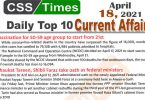 Daily Top-10 Current Affairs MCQs / News (April 18, 2021) for CSS, PMS