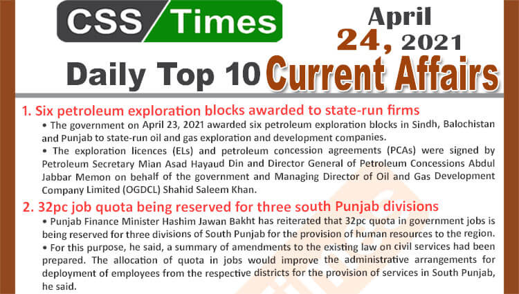 Daily Top-10 Current Affairs MCQs / News (April 24, 2021) for CSS, PMS