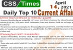 Daily Top-10 Current Affairs MCQs / News (April 14, 2021) for CSS, PMS