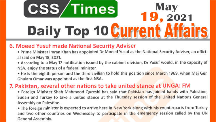 Daily Top-10 Current Affairs MCQs / News (May 19, 2021) for CSS, PMS