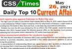 Daily Top-10 Current Affairs MCQs / News (May 26, 2021) for CSS, PMS