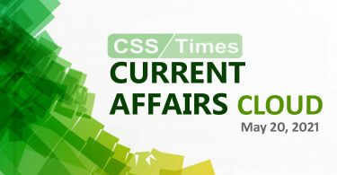 Current Affairs Cloud for CSS Exams (May 20, 2021)