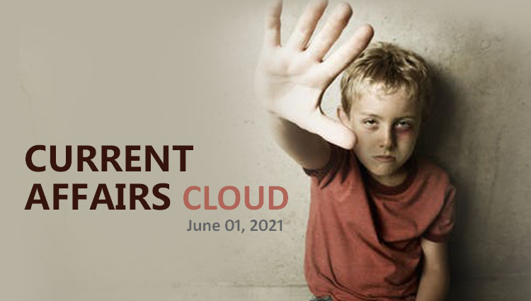 Current Affairs Cloud for CSS /PMS Exams (June 01, 2021)