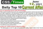Daily Top-10 Current Affairs MCQs / News (June 12, 2021) for CSS, PMS