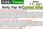 Daily Top-10 Current Affairs MCQs / News (June 11, 2021) for CSS, PMS