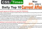 Daily Top-10 Current Affairs MCQs / News (May 31, 2021) for CSS, PMS