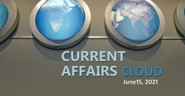 Current Affairs Cloud for CSS /PMS Exams (June 15, 2021)