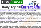 Daily Top-10 Current Affairs MCQs / News (July 24, 2021) for CSS, PMS