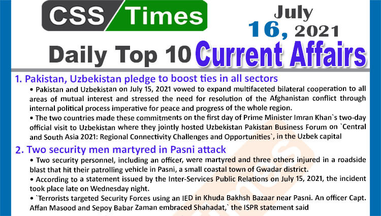 Daily Top-10 Current Affairs MCQs / News (July 16, 2021) for CSS, PMS