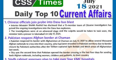 Daily Top-10 Current Affairs MCQs / News (July 18, 2021) for CSS, PMS