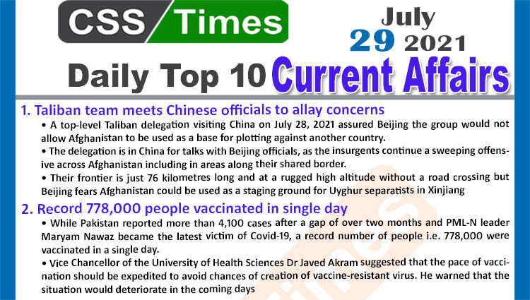 Daily Top-10 Current Affairs MCQs / News (July 29, 2021) for CSS, PMS