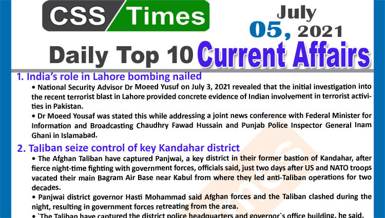 Daily Top-10 Current Affairs MCQs / News (July 05, 2021) for CSS, PMS
