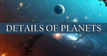 DETAILS OF PLANETS | Geography
