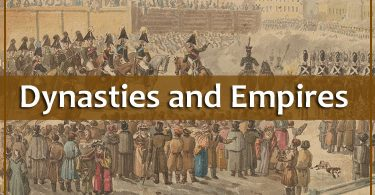 Important Dynasties and Empires of the World
