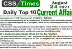 Daily Top-10 Current Affairs MCQs / News (August 24, 2021) for CSS, PMS
