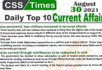 Daily Top-10 Current Affairs MCQs / News (August 30, 2021) for CSS, PMS