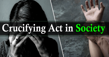 Crucifying Act in Society