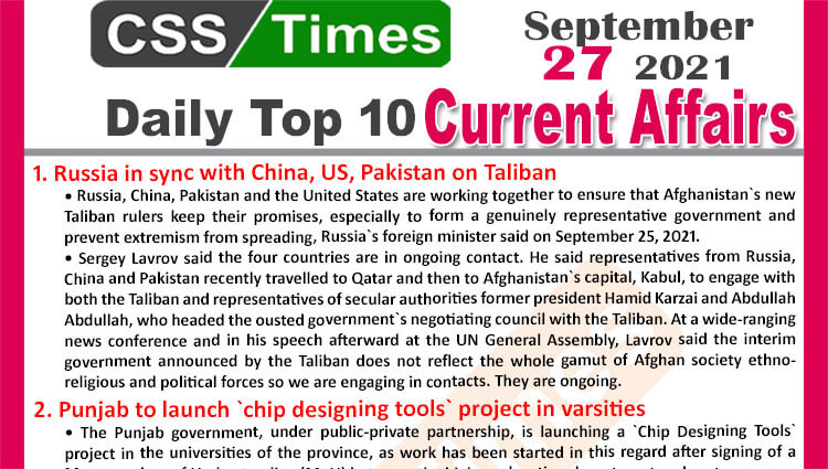 Daily Top-10 Current Affairs MCQs / News (September 27, 2021) for CSS, PMS