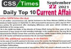 Daily Top-10 Current Affairs MCQs / News (September 22, 2021) for CSS, PMS