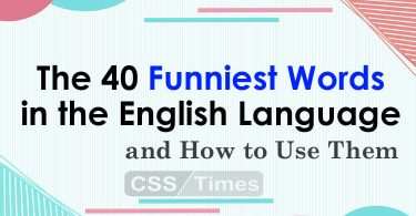 The 40 Funniest Words in the English Language | and How to Use Them