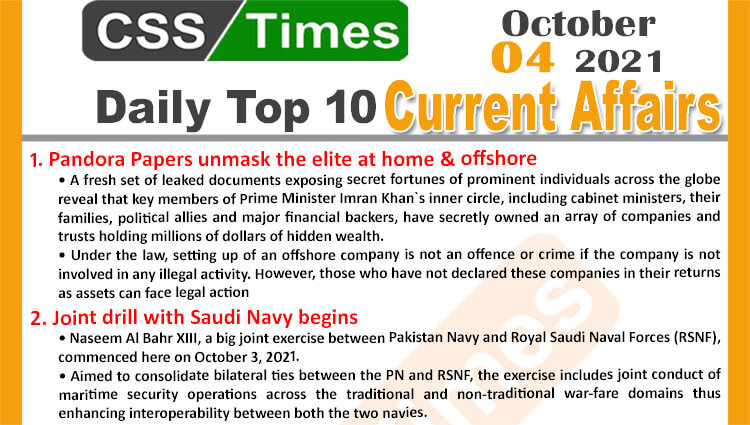 Daily Top-10 Current Affairs MCQs / News (October 04, 2021) for CSS, PMS