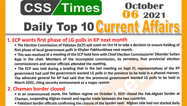 Daily Top-10 Current Affairs MCQs / News (October 06, 2021) for CSS, PMS